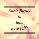 dont-forget-tolove-yourself